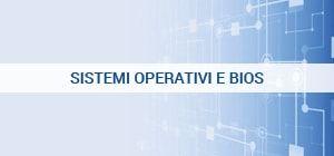 Sistemi Operativi e Bios